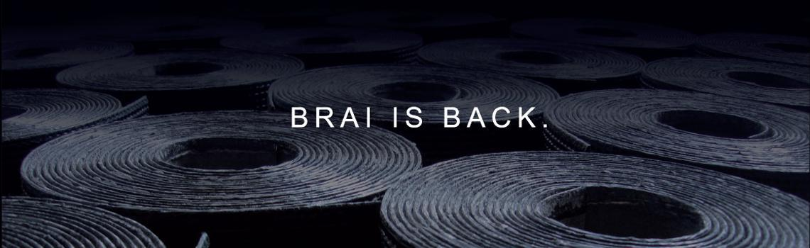 Brai is back